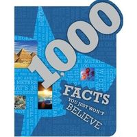 1000 Facts You Just Wont Believe