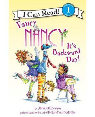 Fancy Nancy: It s Backward Day!