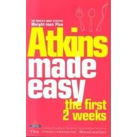Atkins made easy the first 2 w