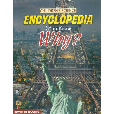 Children s Science Encyclopedia Let us know Why?