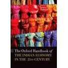 The Oxford Handbook of the Indian Economy in the 21st Century: Understanding the Inherent Dynamism