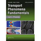 Transport Phenomena Fundamentals, Third Edition