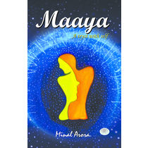 Maaya: A tryst with self- Minal Arora[ Paperback]
