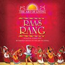 THE ART OF LIVING - RAAS RANG, 1 cd