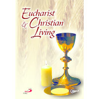 The Eucharist and Christian Living