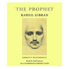 The Prophet[ Audiobook, Unabridged] [ Audio CD] Kahlil Gibran (Author) , Becky Ann Baker (Reader)