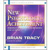 The New Psychology of Achievement[ Abridged, Audiobook] [ Audio CD] Brian Tracy (Author, Reader)