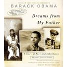 Dreams from My Father: A Story of Race and Inheritance[ Abridged, Audiobook] [ Audio CD] Barack Obama (Author, Reader)
