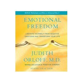 Emotional Freedom[ Abridged, Audiobook] [ Audio CD] Judith Orloff (Author) , Judith Orloff M. D. (Reader)