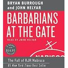 Barbarians at the Gate Low Price CD[ Abridged, Audiobook] [ Audio CD] Bryan Burrough (Author) , John Helyar (Reader)