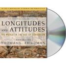 Longitudes and Attitudes: Exploring the World After September 11[ Abridged, Audiobook, CD] [ Audio CD] Thomas L. Friedman (Author, Reader)