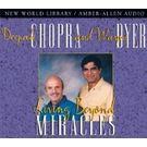 Living Beyond Miracles[ Abridged, Audiobook, CD] [ Audio CD] M. D. Deepak Chopra (Author) , Dr. Wayne Dyer (Author)