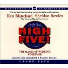 High Five! CD[ Abridged, Audiobook, Unabridged] [ Audio CD] Ken Blanchard (Author) , Sheldon Bowles (Author, Reader)