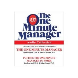 The One Minute Manager Audio Collection[ Abridged, Audiobook, CD] [ Audio CD] Kenneth Blanchard (Author, Reader) , Spencer Johnson (Author, Reader) , Robert M. D Lorber (Author, Reader)