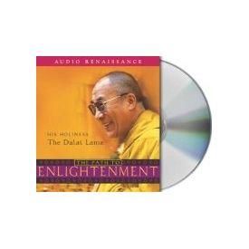 The Path to Enlightenment[ Abridged, Audiobook, CD] [ Audio CD] Dalai Lama (Author) , Ken McLeod (Reader)