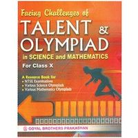 Facing Challenges of Talent & Olympiad For in Science & Mathematics Class X
